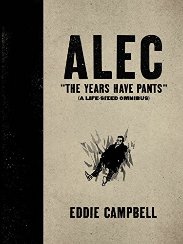 ALEC: The Years Have Pants (A Life-Size Omnibus) - Hardcover Edition Ex-Library Copy