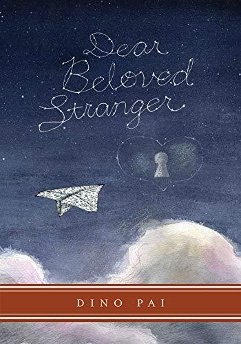 9781603092715: Dear Beloved Stranger