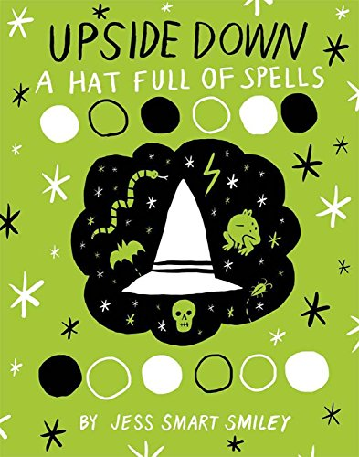 9781603093712: Upside Down (Book Two): A Hat Full of Spells