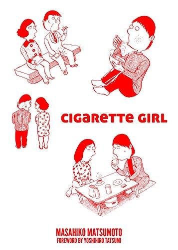 9781603093828: Cigarette Girl
