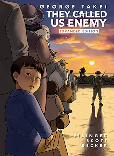 9781603094702: THEY CALLED US ENEMY EXPANDED ED HC (Graphic Biography)