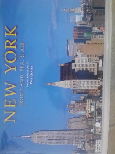 9781603110426: New York From Land, Sea, & Air