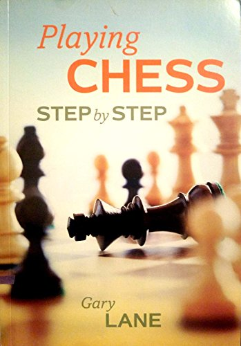 9781603110914: Playing Chess: Step by Step