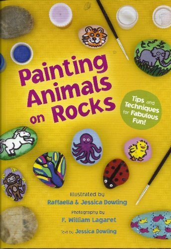 9781603111829: Rock Painting Animals, Book and Kit