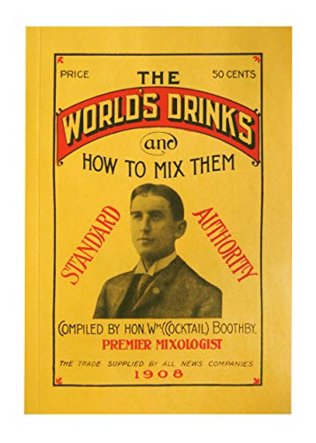 9781603111898: World's Drinks and How to Mix Them