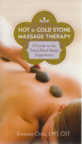 9781603111980: Hot & Cold Stone Massage Therapy