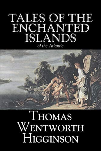 9781603120210: Tales of the Enchanted Islands of the Atlantic