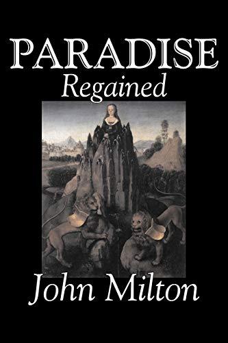 Paradise Regained: Milton, John