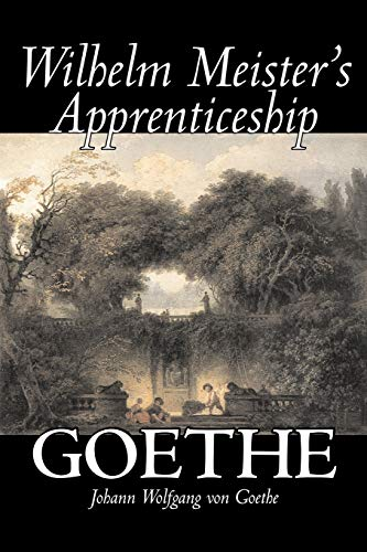 9781603120609: Wilhelm Meister's Apprenticeship