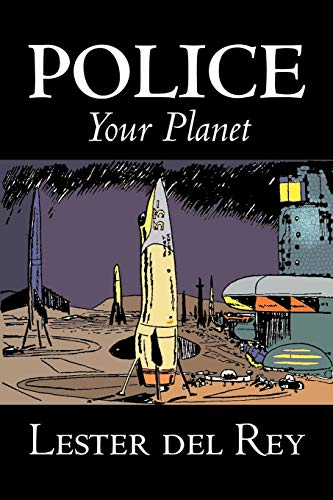 9781603121132: Police Your Planet