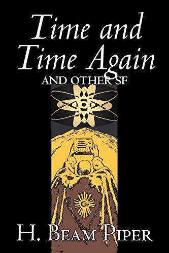 9781603121354: Time and Time Again and Other SF