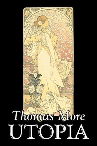 9781603124324: Utopia by Thomas More, Political Science, Political Ideologies, Communism & Socialism