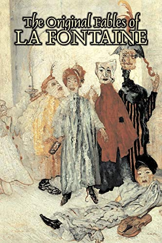 9781603124775: The Original Fables of La Fontaine by Jean de La Fontaine, Fiction, Literary, Fairy Tales, Folk Tales, Legends & Mythology
