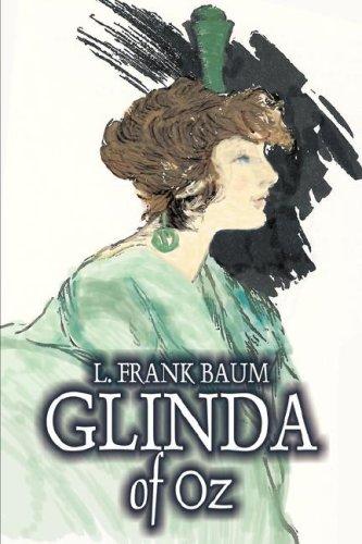 9781603125918: Glinda of Oz by L. Frank Baum, Fiction, Fantasy, Fairy Tales, Folk Tales, Legends & Mythology