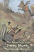 9781603125949: The Adventures of Jimmy Skunk by Thornton Burgess, Fiction, Animals, Fantasy & Magic