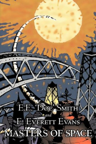 9781603126205: Masters of Space by E. E. Smith, Science Fiction, Adventure, Space Opera