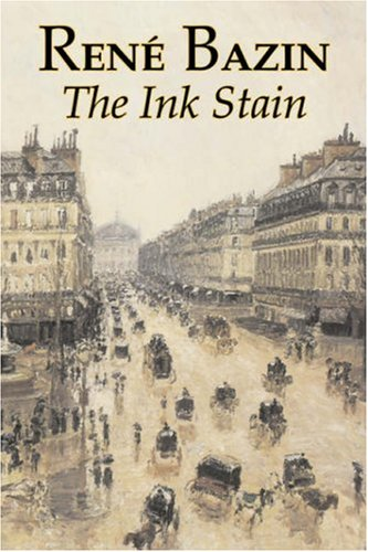 9781603126342: The Ink Stain by Rene Bazin, Fiction, Short Stories, Literary, Historical