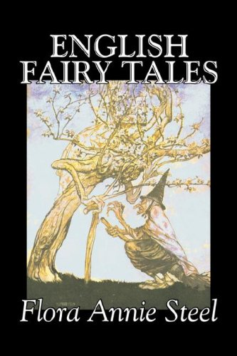 9781603127042: English Fairy Tales by Flora Annie Steel, Fiction, Classics, Fairy Tales & Folklore
