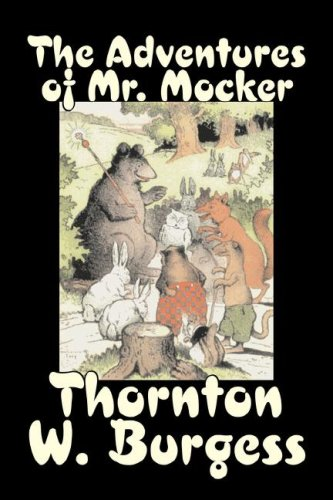 9781603127141: The Adventures of Mr. Mocker by Thornton Burgess, Fiction, Animals, Fantasy & Magic (Bedtime Story-books)