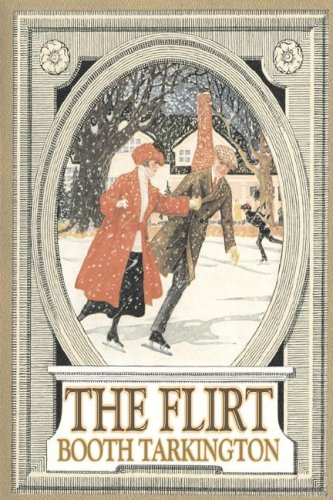 9781603127462: The Flirt