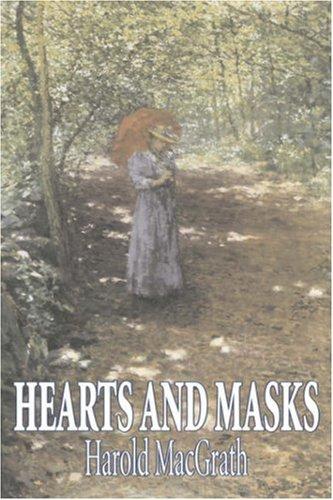 9781603127752: Hearts and Masks