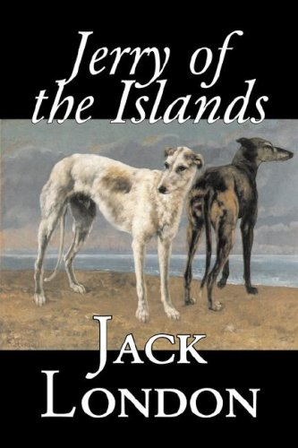 9781603128636: Jerry of the Islands by Jack London, Fiction, Action & Adventure