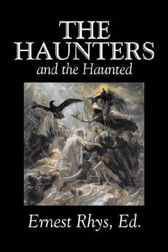 9781603128940: The Haunters and the Haunted by Ernest Rhys, Fiction, Horror, Fantasy, Short Stories