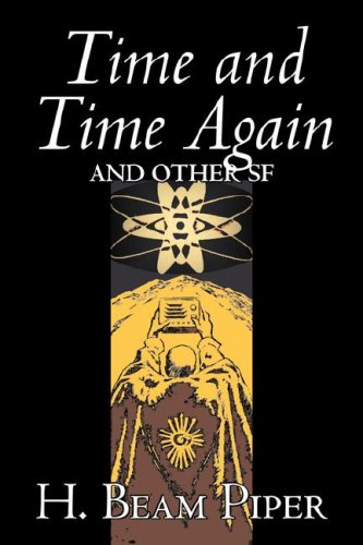 9781603129343: Time and Time Again and Other SF