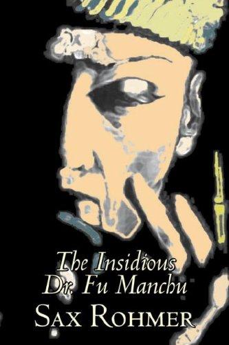 9781603129428: The Insidious Dr. Fu Manchu