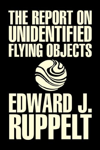 9781603129442: The Report on Unidentified Flying Objects