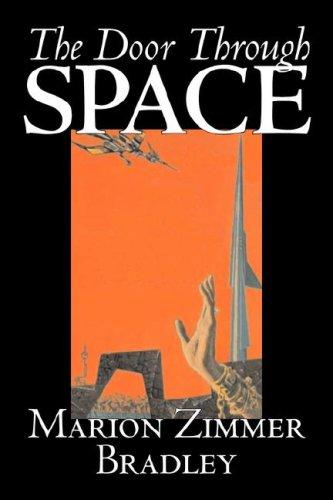 The Door Through Space: Marion Zimmer Bradley
