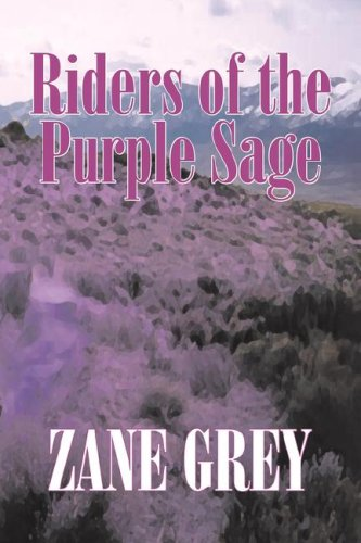9781603129671: Riders of the Purple Sage by Zane Grey, Fiction, Westerns