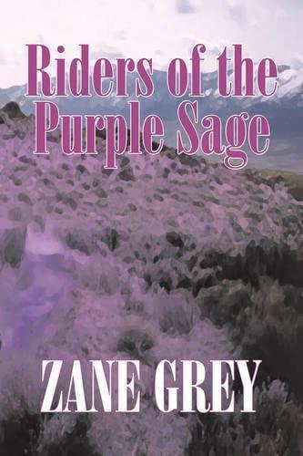 9781603129671: Riders of the Purple Sage