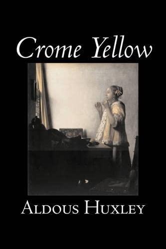 9781603129763: Crome Yellow