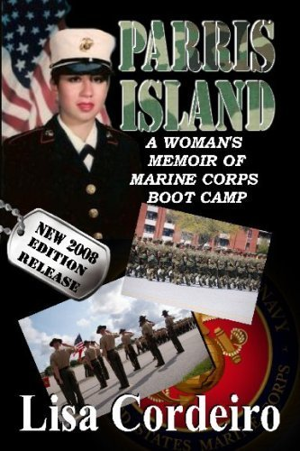 9781603134842: Parris Island a Woman's Memoir of Marine Corps Boot Camp (New 2008 Edition Release)