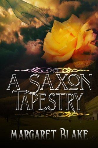 9781603137713: A Saxon Tapestry