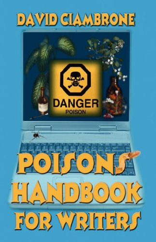 9781603180306: Poisons Handbook for Writers