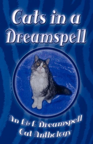 9781603180689: Cats in a Dreamspell