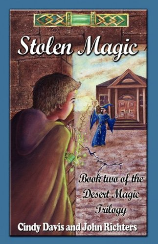 Stolen Magic (1603181083) by Davis, Cindy; Richters, John