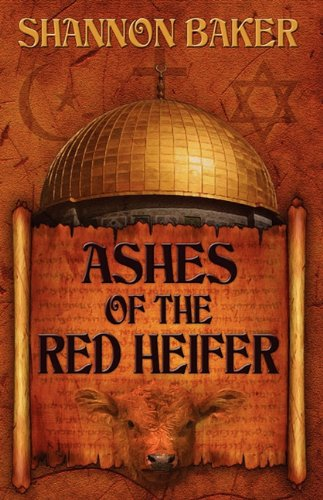 9781603181600: Ashes of the Red Heifer
