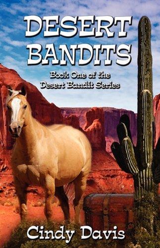 Desert Bandits: Davis, Cindy
