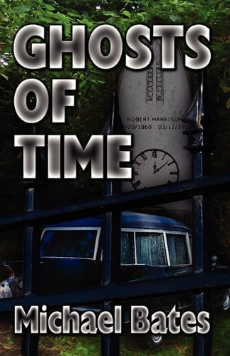 9781603181921: Ghosts of Time