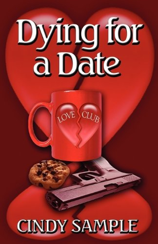 9781603182485: Dying for a Date