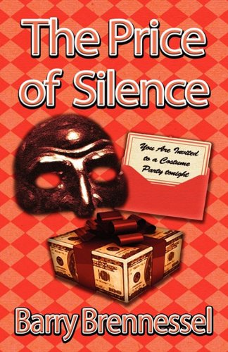 9781603183475: The Price of Silence