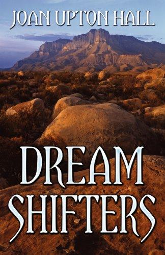 Dream Shifters: Hall, Joan Upton