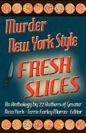 9781603184236: Murder New York Style - Fresh Slices