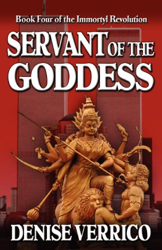9781603184526: Servant of the Goddess (Immortyl Revolution)