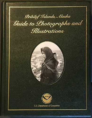 9781603190015: Pribilof Islands, Alaska: Guide to Photographs and Illustrations