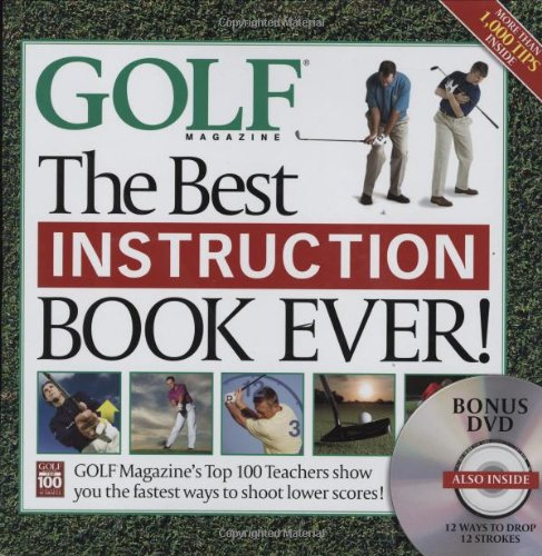 Golf Magazine: The Best Instruction Book Ever, with DVD