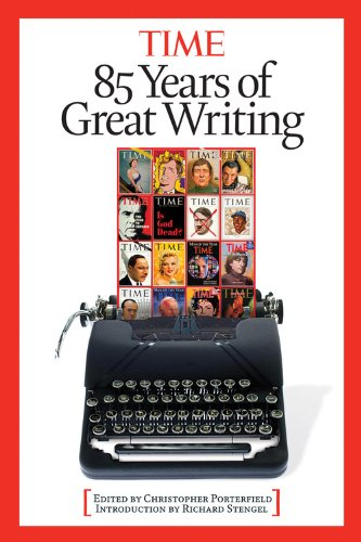 Time: 85 Years of Great Writing: Editors of Time